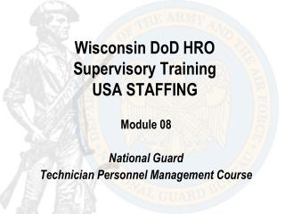 Wisconsin DoD HRO Supervisory Training USA STAFFING