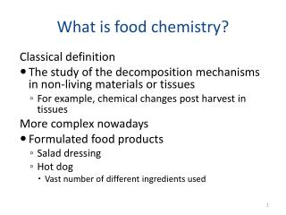 What is food chemistry?