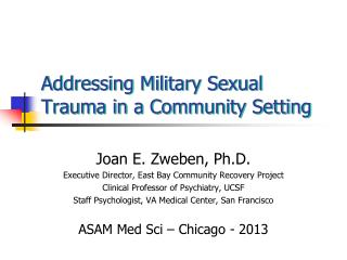 Addressing Military Sexual Trauma in a Community Setting