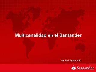 Multicanalidad en el Santander