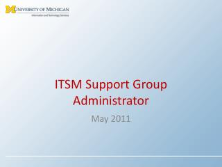 ITSM Support Group Administrator