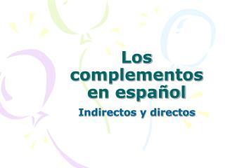 Los complementos en español