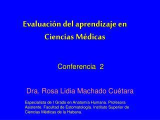 Evaluación del aprendizaje en Ciencias Médicas