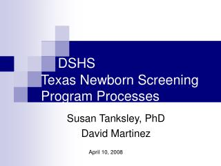 DSHS  Texas Newborn Screening Program Processes