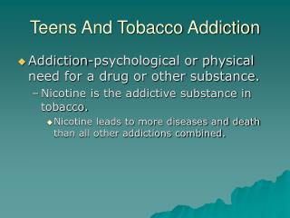 Teens And Tobacco Addiction