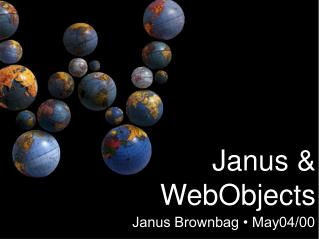 Janus Brownbag • May04/00