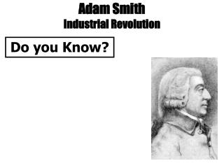 Adam Smith Industrial Revolution