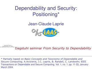 Dependability and  Security : Positioning*