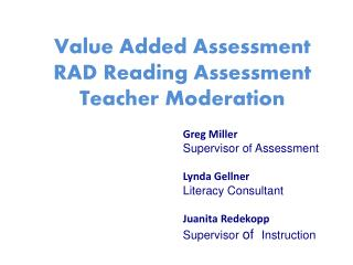 Value Added Assessment RAD Reading Assessment Teacher Moderation