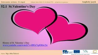 52.1   St.Valentine's Day