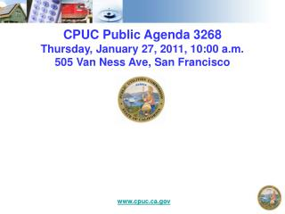 CPUC Public Agenda 3268 Thursday, January 27, 2011, 10:00 a.m. 505 Van Ness Ave, San Francisco