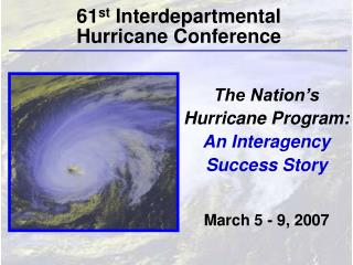 The Nation's Hurricane Program:  An Interagency Success Story