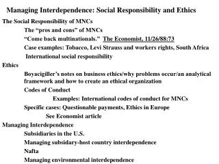 Managing Interdependence: Social Responsibility and Ethics