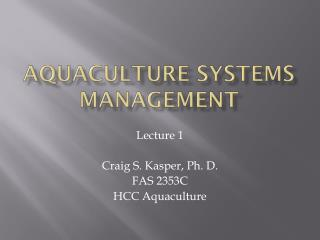 Aquaculture Systems Management