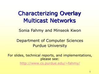 Characterizing Overlay Multicast Networks