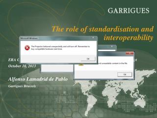 The  role of  standardisation  and  interoperability
