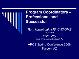 Program Coordinators � Professional and Successful