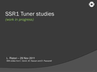 SSR1 Tuner studies (work in progress)