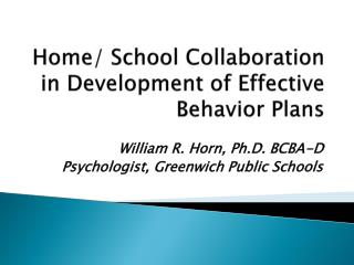 Home/ School Collaboration in Development of Effective Behavior Plans