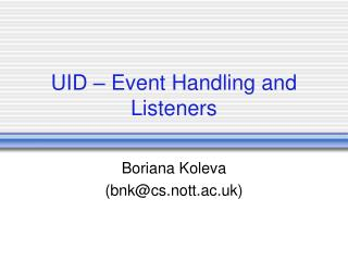 UID � Event Handling and Listeners