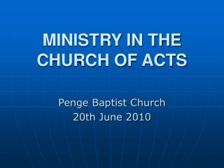 MINISTRY IN THE CHURCH OF ACTS
