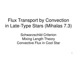 Flux Transport by Convection in Late-Type Stars (Mihalas 7.3)