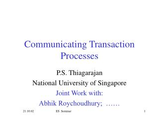 Communicating Transaction Processes
