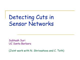 Detecting Cuts in  Sensor Networks