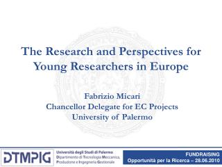 The Research and Perspectives for Young Researchers in Europe