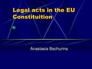 Legal acts in the EU Constituition