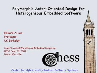 Polymorphic Actor-Oriented Design for Heterogeneous Embedded Software