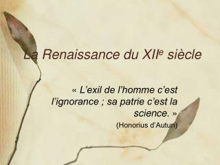 La Renaissance du XII e  siècle