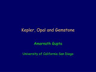 Kepler, Opal and Gemstone