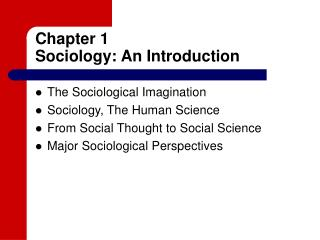 Chapter 1 Sociology: An Introduction