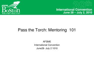 Pass the Torch: Mentoring  101