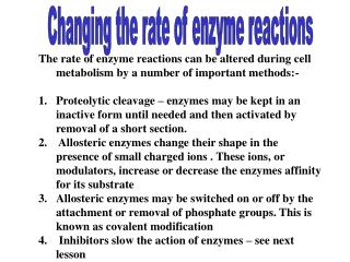 Changing the rate of enzyme reactions