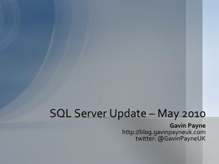 SQL Server Update – May 2010