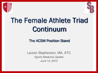 The Female Athlete Triad Continuum The ACSM Position Stand