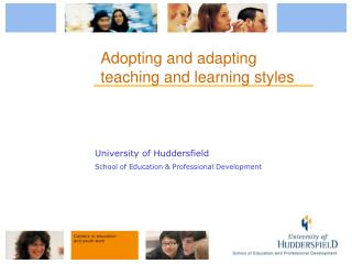 Adopting and adapting teaching and learning styles