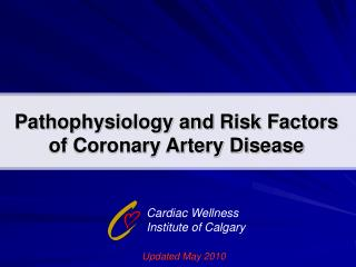 Pathophysiology and Risk Factors of Coronary Artery Disease