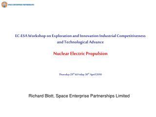 Richard Blott, Space Enterprise Partnerships Limited