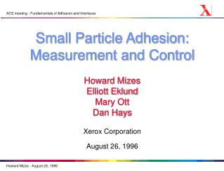 Small Particle Adhesion: Measurement and Control