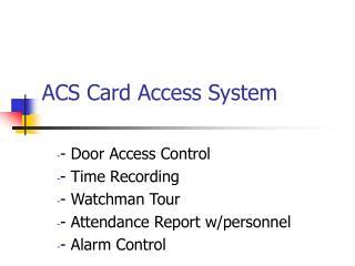 ACS Card Access System