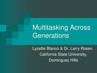 Multitasking Across Generations