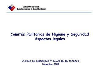 Comités Paritarios de Higiene y Seguridad Aspectos legales