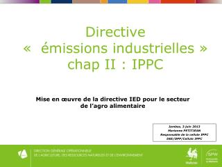 Directive  ����missions industrielles� � chap  II : IPPC