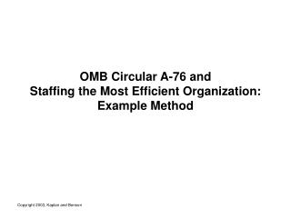 OMB Circular A-76 and Staffing the Most Efficient Organization: Example Method