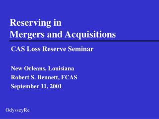 Reserving in Mergers and Acquisitions