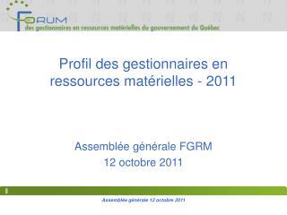 Profil des gestionnaires en ressources mat�rielles - 2011