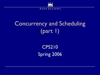 Concurrency and Scheduling (part 1)